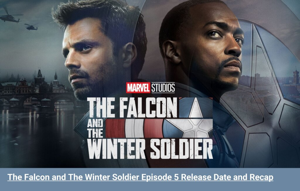 Falcon and the Winter Soldier Episode 5