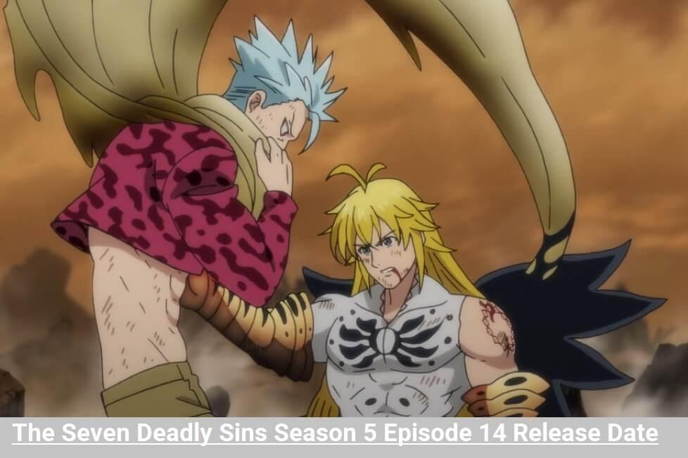Seven Deadly Sins Season 5 Episode 14