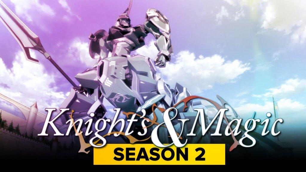 Knights And Magic Season 2