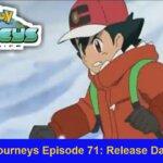 Pokemon Journeys Episode 71 Release Date, Recap & Preview