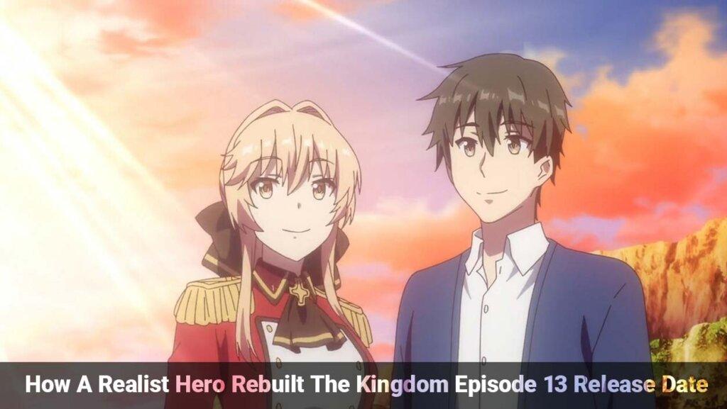 How A Realist Hero Rebuilt The Kingdom Episode 12