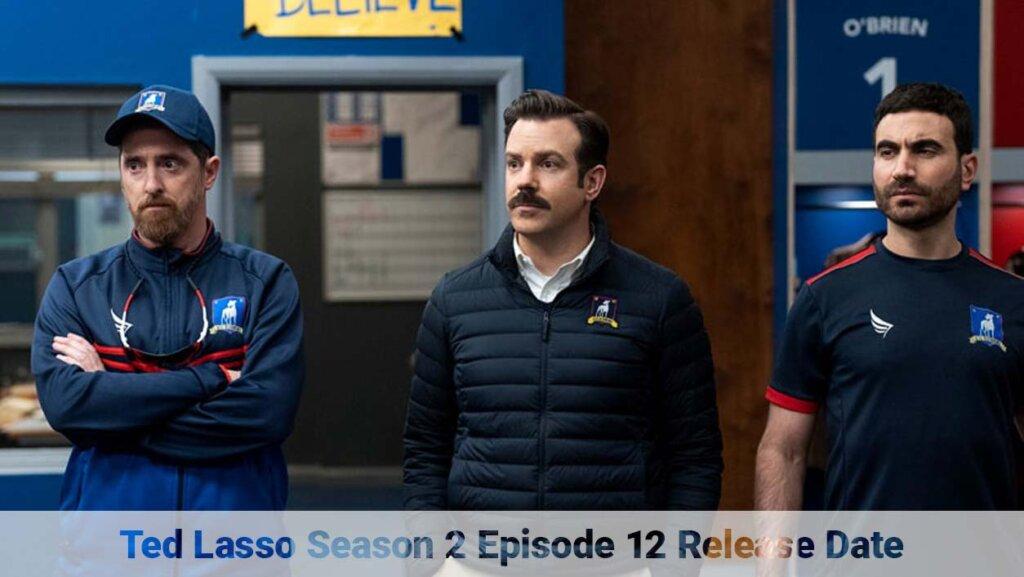 Ted Lasso Season 2 Episode 12