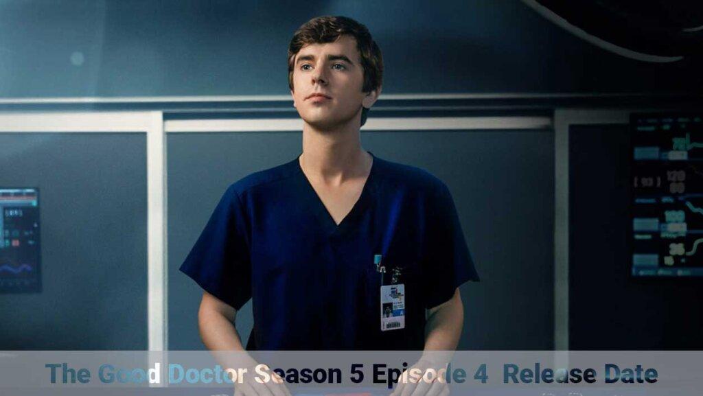 Good Doctor Season 5 Episode 4