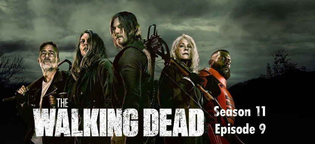 The Walking Dead Season 11 Episode 9