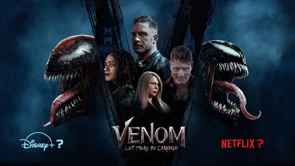 Venom 2 disney plus netflix